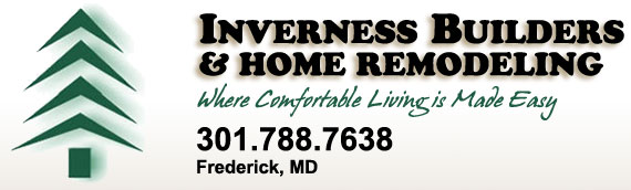 Inverness Builders and Remodelers Frederick MD